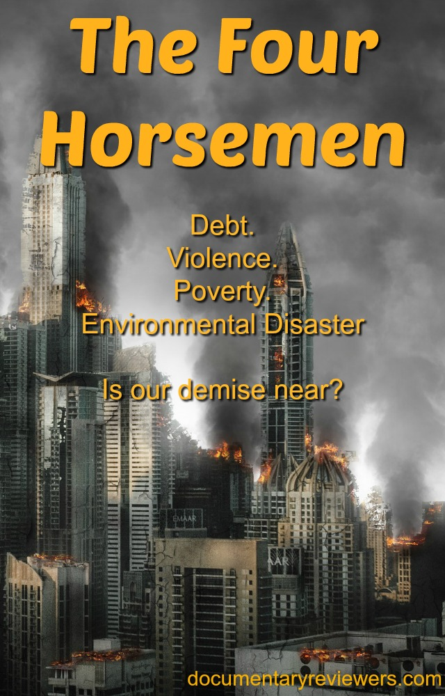 Political documentary exposing broken financial system. Rising violence and poverty.
