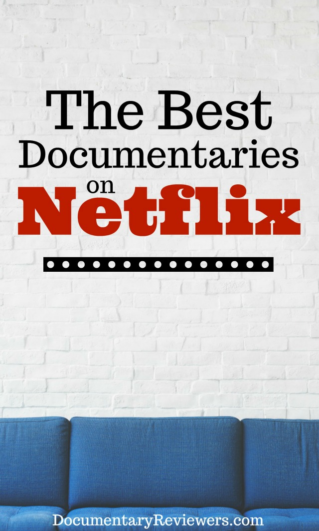 These are the best Netflix documentaries that you can currently find on the network. True crime, inspiration, food, you name it, it's there! Add all of these great movies to your queue!