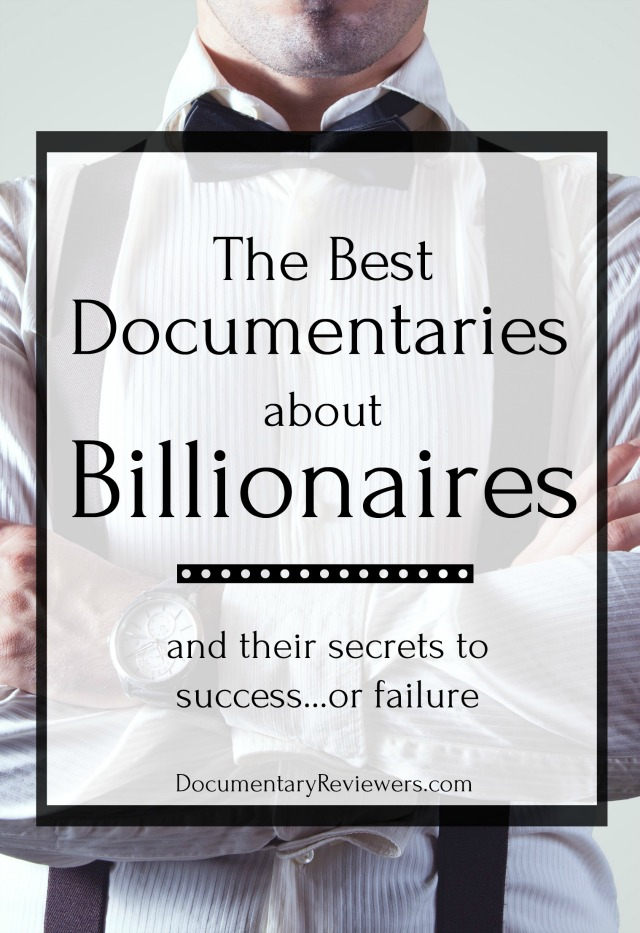 These are the best documentaries about billionaires, full of secrets for success from people like Warren Buffett, Bill Ackman, Napoleon Hill, and Fiat's Agnelli.