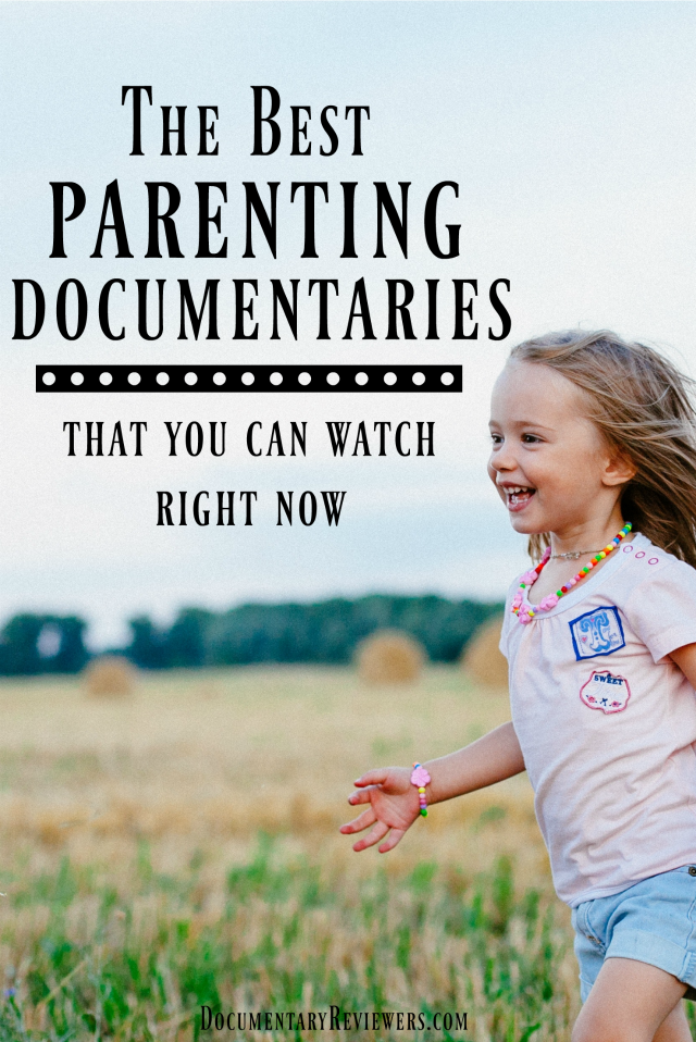 These life-changing parenting documentaries will make you rethink they way you're raising your kids.