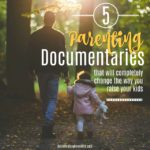 5 Parenting Documentaries that Will Change the Way You Raise Your Kids