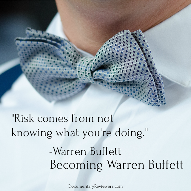 """Risk comes from not knowing what you're doing"", one of Warren Buffett's greatest success quotes."