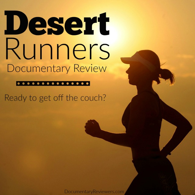Desert Runners is one of the greatest running documentaries out there. You honestly won't believe what the human body is capabl of after watching this film!