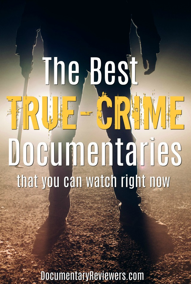14 True Crime Documentaries that Will Completely Blow Your