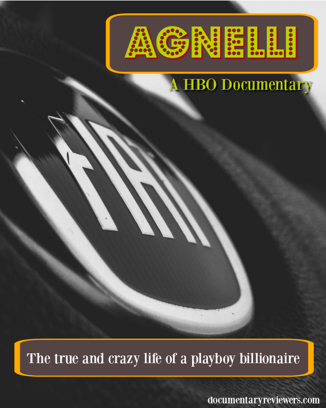 Agnelli. Billionaire, businessman, and Italian fashion playboy. This biographical documentary will inspire and move you.
