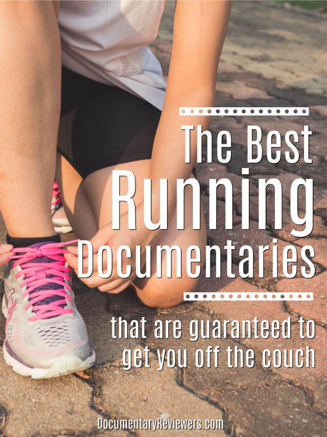 These are the best running documentaries that you can find to get you off the couch and running marathons! They're available on Netflix, Prime, and even HBO!