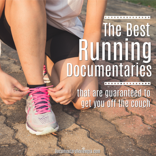 These are the best running documentaries that will not just get you off the couch, they'll turn you into a true marathon runner!