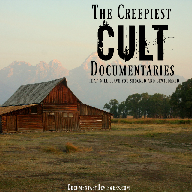 These creepy documentaries about cults will keep you totally glued to the screen! Polygamy, child brides, poison, gurus, and deception all turn up in this list!