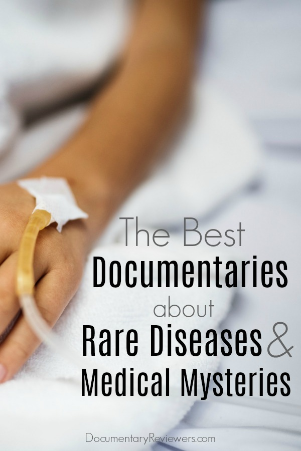 These health documentaries about rare diseases and medical mysteries are captivating and jaw-dropping. Chronic illnesses, genetic disorders and other rare illnesses are all profiled, as well as the devastating toll they take on the people afflicted by them.