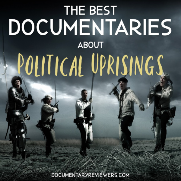 These are definitely the best documentaries about political uprisings that you can find on Netflix, Amazon Prime, or HBO! Government corruption, scandals, and overthrown leaders all make an appearance.