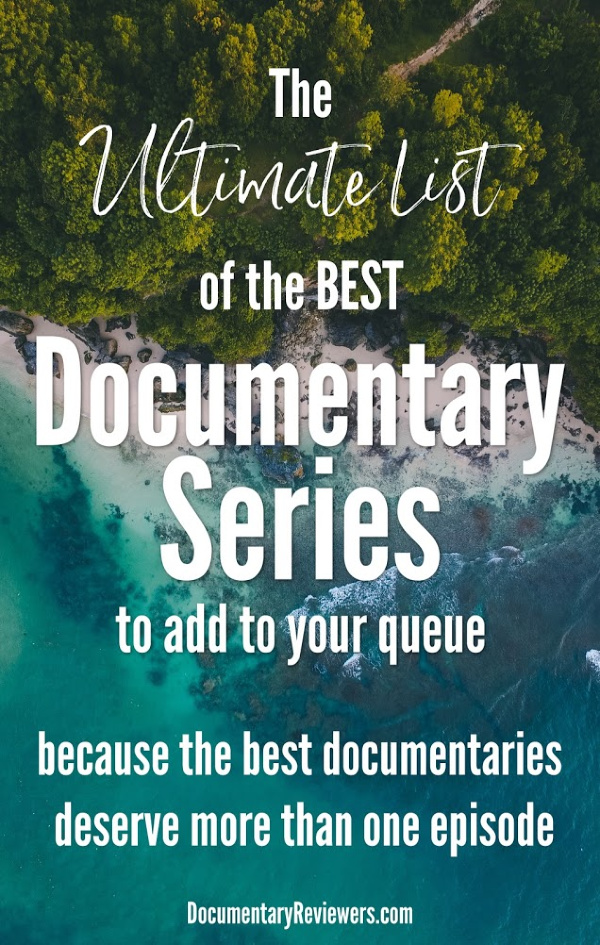 The best documentaries deserve more than one episode and that's exactly what you get with all of these amazing docuseries.  So if you're on the hunt for an amazing docuseries to binge watch this weekend, these documentaries are the ones you need to add to your queue!