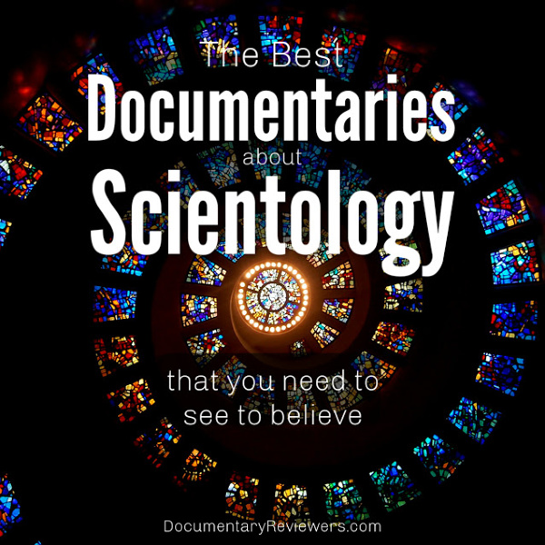 These Scientology documentaries will completely blow your mind! This notorious cult (or maybe religion) is infamously secret, but these documentaries do a great job of uncovering some of the secrets and scandals.