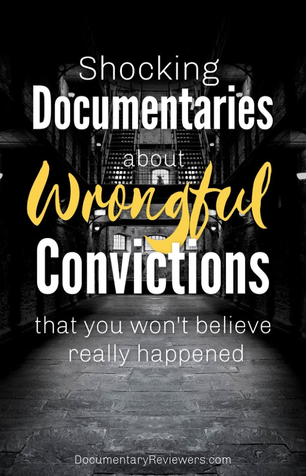 These documentaries about wrongful convictions will totally shock you!  DNA evidence, coerced convictions, and even video evidence can be used against any of us.
