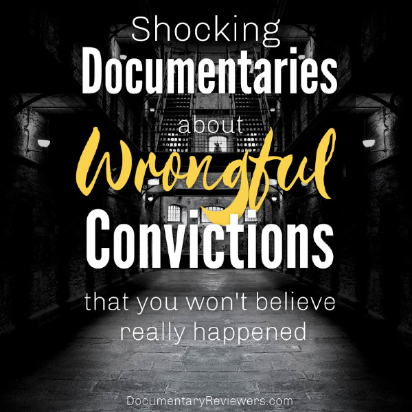These wrongful conviction documentaries are truly unbelievable - video footage, confessions, and even DNA can all be staged and used against us.