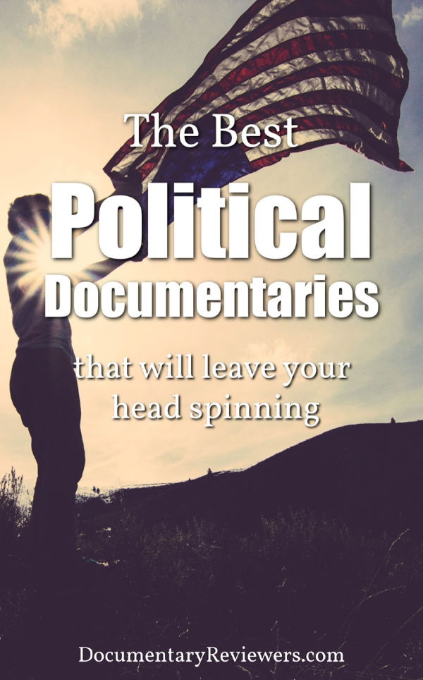 These political documentaries area all must-watch films that will leave you totally shocked and craving more.  You can get them on Netflix, HBO, or Prime - time to update your queue!