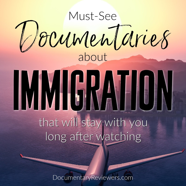These immigration documentaries all need to be added to your Netflix queue! They'll completely make you rethink everything and definitely pull on your heartstrings.