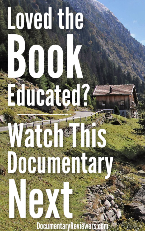 Tara Westover's book Educated was an amazing best-selling book that's totally worth reading...but what happens once you've finished it? Head over to this amazing documentary that tells a story that deeply affected Westover's life.