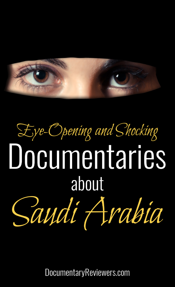 These eye-opening Saudi Arabia documentaries will shock and intrigue you from start to finish.  From their controversial treatment of women to their beautiful terrain and devout religion. there's something for everyone!