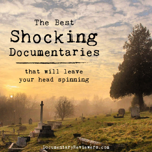 These amazing shocking documentaries are must-watch shows that you need to add to your Netflix queue! They're some of the best documentaries out there.