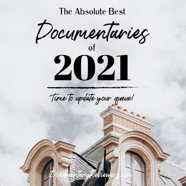 The Best Documentaries of 2021